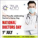 Happy National Doctor's Day – Ziva Embryology and Fertility Institute