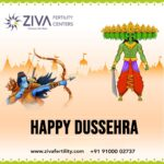 We Wish This Dussehra To Bring You All Joy, Health & Happiness – Ziva Fertility Clinic